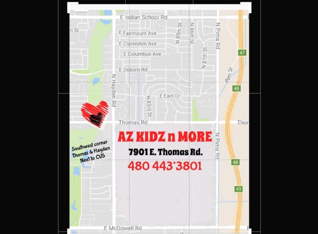 AZ Kidz n More address 7901 E. Thomas Rd, Scottsdale AZ 85251